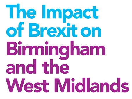 The Impact of Brexit on Birmingham and the West Midlands